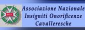 ONORIFICENZA CAVALLERESCA,ONORIFICENZE CAVALLERESCHE,CAVALIERI,Insigniti onorificenze cavalleresche,CAVALIERE